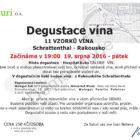 Dovolujeme si Vás pozvat na degustaci rakouského vinařství SCHRATTENTHAL, která se koná v pátek 19. srpna 2016 v 19 hod. Více naleznete v příloze..